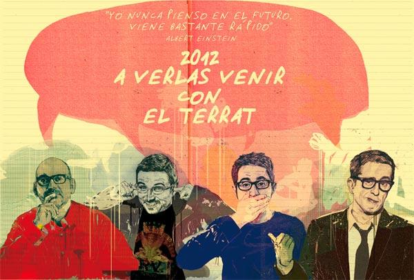 2012 a verlas venir con EL TERRAT