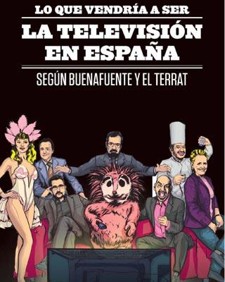 Lo que vendría a ser la televisión en España