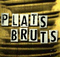'Plats bruts'