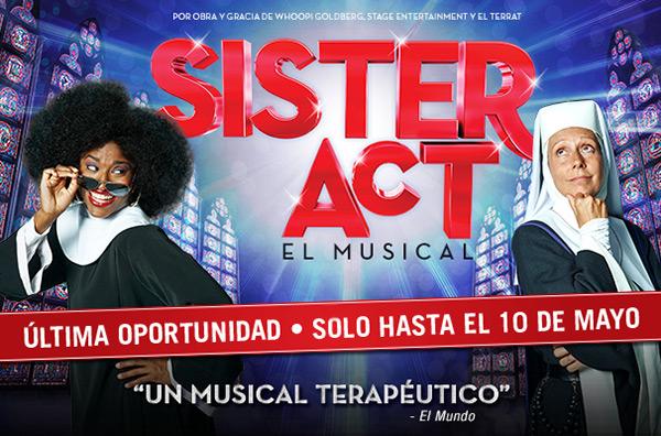 'Sister Act' solo hasta el 10 de mayo