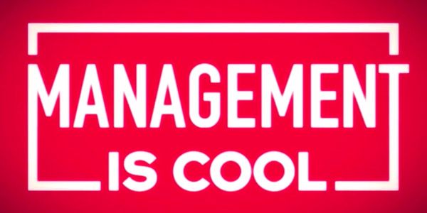 'Management is cool'